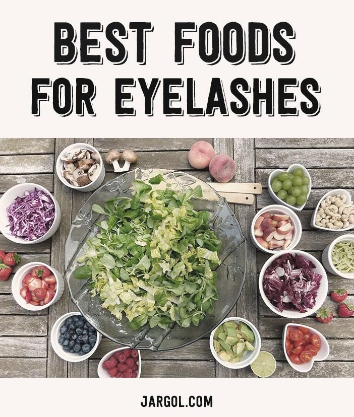 best foods for eyelashes