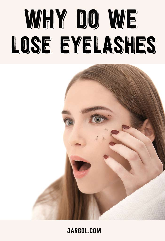 Reasons why we lose eyelashes